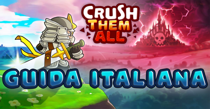 Guida italiana Crush Them All